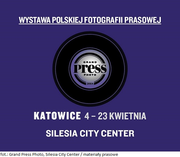 Silesia City Center z wystawą fotografii prasowej – Grand Press Photo 2018