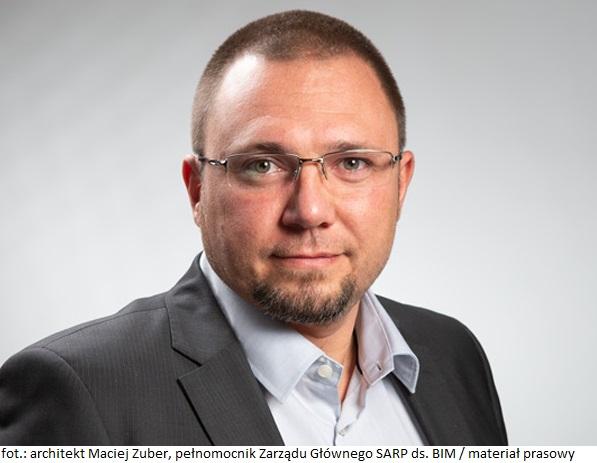 Wywiad z Maciejem Zuberem: Wchodzimy w okres cyfrowej ery w procesie budownictwa