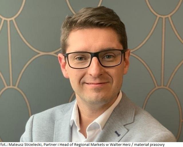 Mateusz Strzelecki_ Partner i Head of Regional Markets w Walter Herz