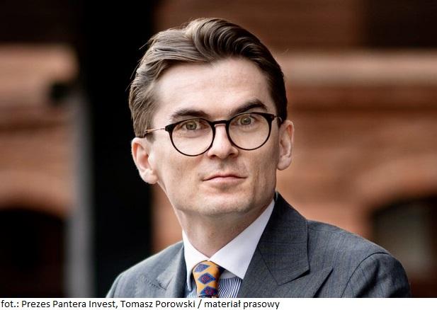 1 Prezes Pantera Invest Tomasz Porowski